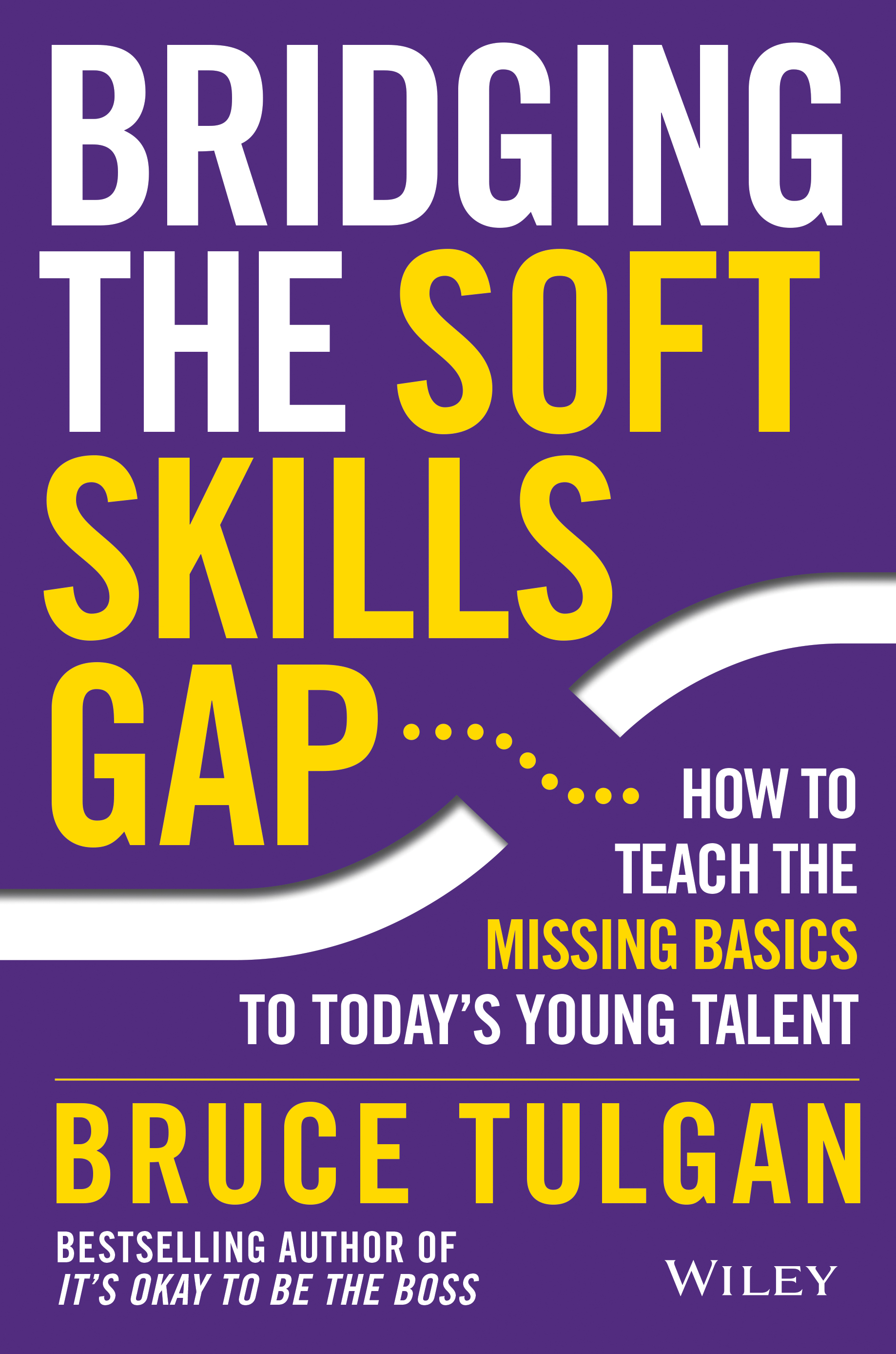 Bridging the Soft Skills Gap -- Cover
