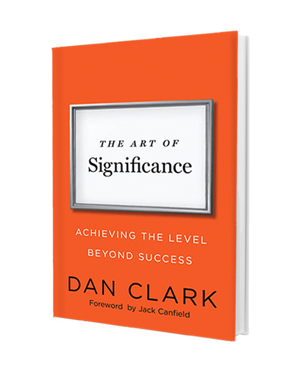The Art of Significance - Achieving The Level Beyond Success