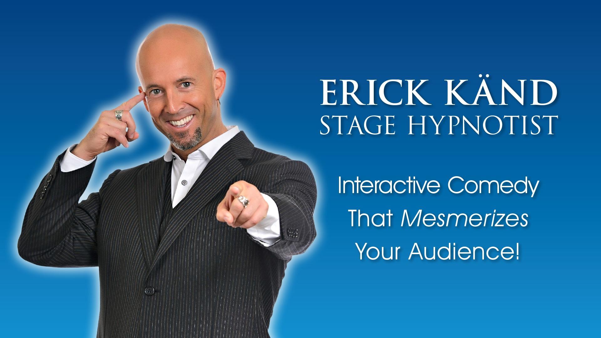 Stage Hypnotist Erick Känd