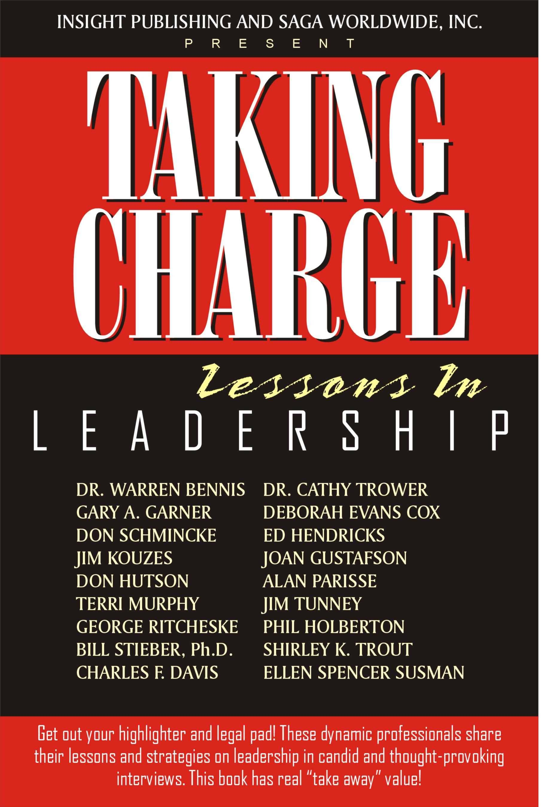LEADERSHIP: Taking Charge: Lessons In Leadership
