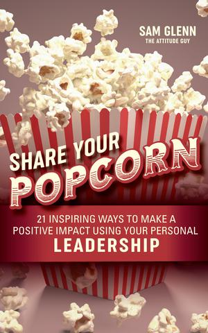Share Your Popcorn by Sam Glenn