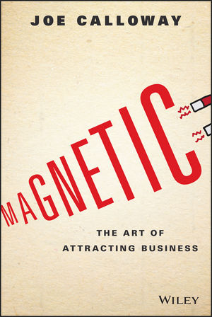Magnetic - The Art of Attracting Busness