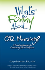 What's so Funny About... OR Nursing