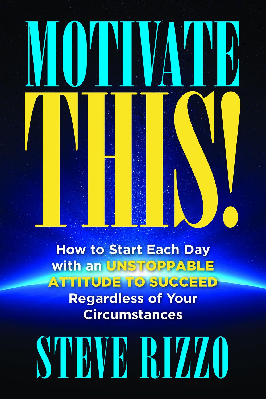 Motivate THIS!