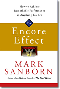 Encore Effect: How to Achieve Remarkable Performance in Anything You Do