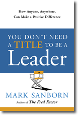 You Don't Need a Title to Be a Leader - Book