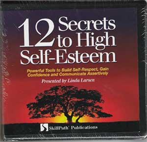 12 Secrets to High Self Esteem - CD Program