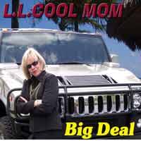 Linda - a/k/a LL Cool Mom
